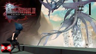 FINAL FANTASY XV POCKET EDITION - Chapter 8 - Walkthrough Gameplay Part 1