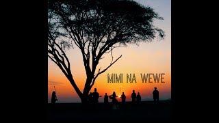 Mimi Na Wewe - Alisha, Elvis, Vix and Routes Kenya