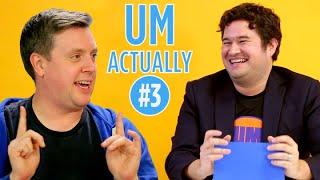 Um Actually: The Game Show Where Nerds Correct Nerds (Episode 3)
