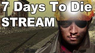 Stream Night 5-26-17 - 7 Days To Die