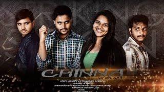 CHINNA Telugu Action Short film Trailer 2015