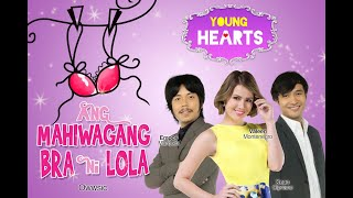 Young Hearts Presents: Ang Mahiwagang Bra ni Lola EP03