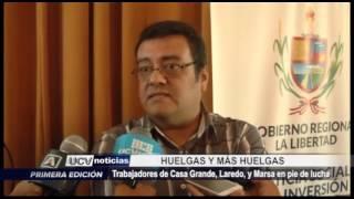 La Libertad: Huelgas Casa Grande, Laredo y Marsa