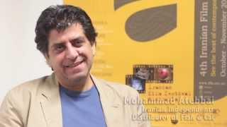 Interview with Mohammad Atebbai from Iranian Independents, 4th Iranian Film Festival Australia 2014
