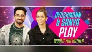 Getting Chatty With Katty | Ayushmann Khurrana and Sanya Malhotra Play Would You Rather | Filmfare
