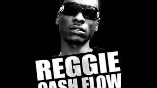 Reggie Cash Flow - In Your Feelings [2011]