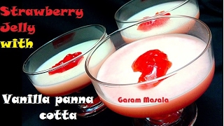 Strawberry Jelly with Vanilla panna cotta Easy and delicious Dessert