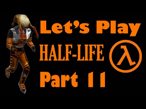 Let's Play Half-Life Part 11 - Stretched Pussy