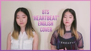 [ENGLISH VER/영어버전] BTS (방탄소년단) - Heartbeat Vocal Cover