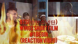 BTS(방탄소년단) WINGS Short Film #1 BEGIN - (REACTION VIDEO)