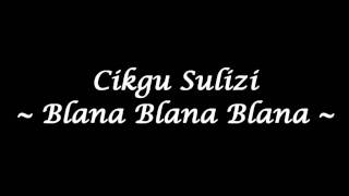 Cikgu Sulizi - Blanar Blanar Blanar (High Quality)