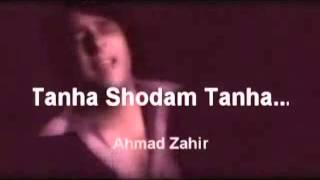 Ahmad Zahir - Tanha Shodam Tanha (Sub.  Dari [castellanizado] - Español)