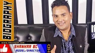 Shankar BC - Director, Biography, Video, Songs, Model, Choreographer