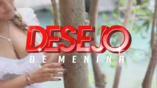 Não Quero Te Esqueçer - Desejo de Menina, Vol.08 [ Video Lirchrys Oficial] Lançamento 2013