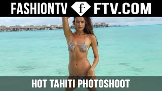 FTV HOT! On Set with Swimsuit 2016 in Tahiti | FTV.com