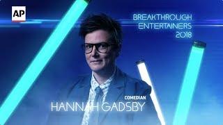 AP Breakthrough Entertainers 2018: Hannah Gadsby