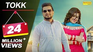 Tokk || Official Song || Sapna Chaudhary || Karan Mirza, Anney Bee || Farista || Haryanvi Song 2018