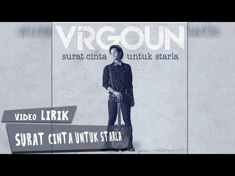 Virgoun - Surat Cinta untuk Starla (Video Lirik)