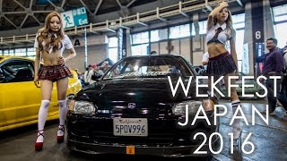 JDM USDM WEKFEST JAPAN 2016
