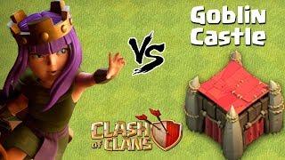 Goblin Castle vs Queen Walk   New Goblin Maps - Clash of Clans - COC