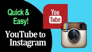 INSTAGRAM: The quickest way to upload your YouTube videos to Instagram