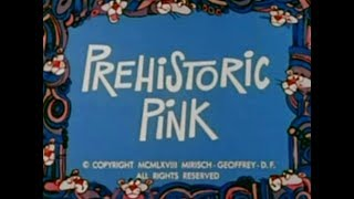 Pink Panther: PREHISTORIC PINK (TV version, laugh track)