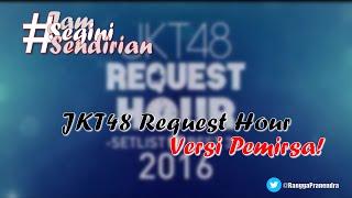 JKT48 Request Hour versi Pemirsa! #JSS [57]