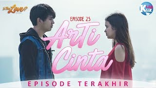 IS THIS LOVE | PART 25 : ArTi CINTA