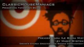 Magic System - Premier Gaou (Le Bisou Mix)