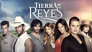 Tierra de Reyes (Terre de Passions) - Thème Principal