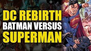 Batman vs Superman (Justice League Rebirth Vol 2: State of Fear)