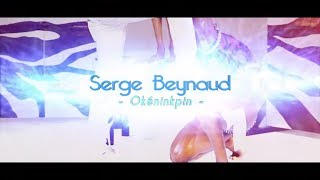 SERGE BEYNAUD - OKENINKPIN (Clip Officiel)