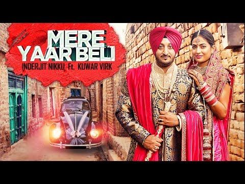 Xxx Mp4 Mere Yaar Beli Video Song New Punjabi Song 2017 Inderjit Nikku Kuwar Virk 3gp Sex