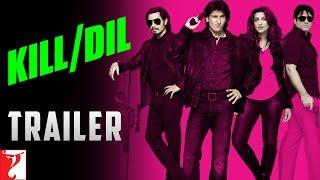 Kill Dil - Trailer with English Subtitles