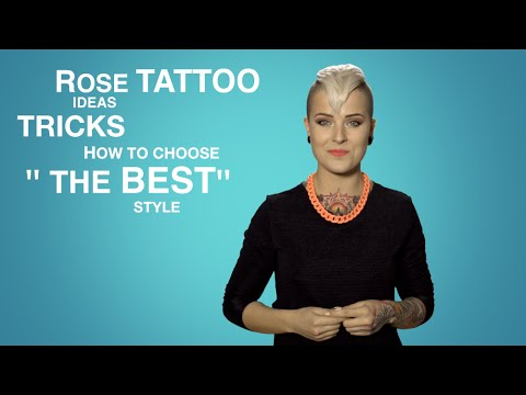 Rose Tattoo Ideas tricks how to choose the best style