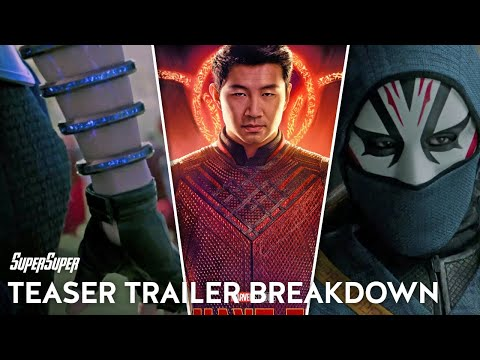 Shang Chi and The Legend of the Ten Rings Official Teaser Breakdown SuperSuper