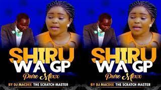 Shiru Wa Gp - Pure Mix by DJ Macdee (Swahili Gospel Song)
