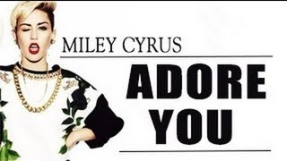 miley cyrus  adore you lyric