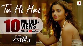 Tu Hi Hai - Dear Zindagi | Gauri S | Alia | Shah Rukh | Amit | Kausar M | Arijit S