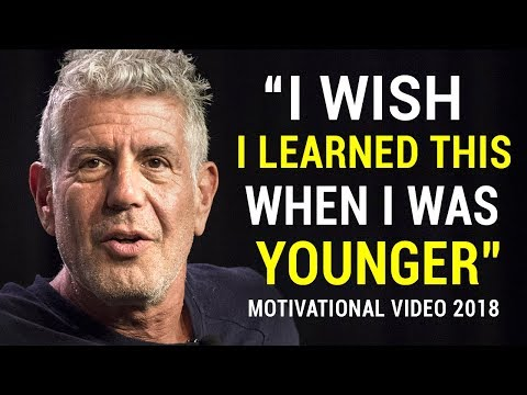 Anthony Bourdain s Life Advice Will Change Your Future MUST WATCH