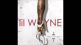 Lil Wayne - Trap House - Sorry 4 The Wait 2