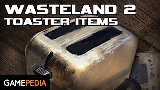 Wasteland 2: Toaster Items & Repair - Everything you need to know