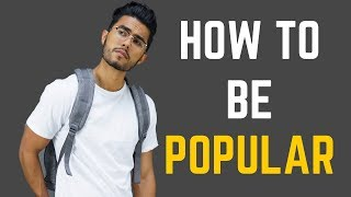 How To Be More Popular This School Year