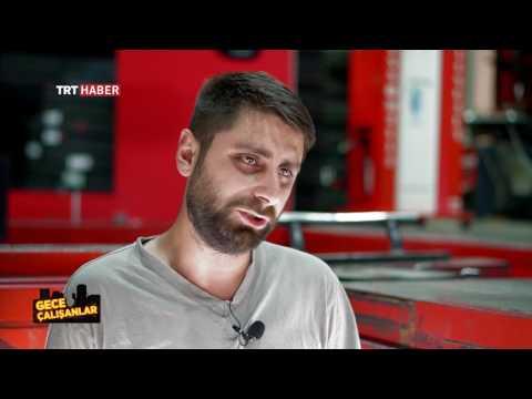 TRT HABER GECE ÇALIŞANLAR - OTO SANAYİ