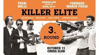 Killer Elite - Reggae Soundclash 3.Round