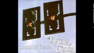 Criolo Doido - Ainda Há Tempo (2006) [FULL ALBUM]