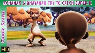 Super K (Hindi) | Achanak & Bhayanak try to catch Super K | Comic Scene | HD