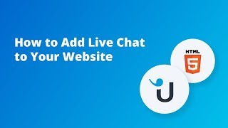 How to Add Live Chat to Your Website: HTML