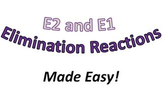 E2 and E1 Elimination Introduction Part 1 - Why is it Important? - Organic Chemistry