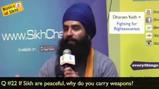 If Sikhs are peaceful, why do u carry weapons? Anti-Conversion Q&A #22
